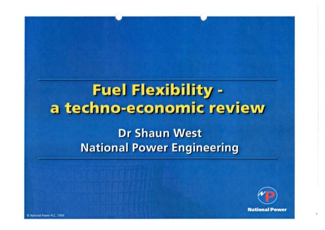 """Outline  ( Fuel-flexibility - Nhat benefit? c  The driving factors influencing the need  """" Fuels issues '- Environmental f..."""