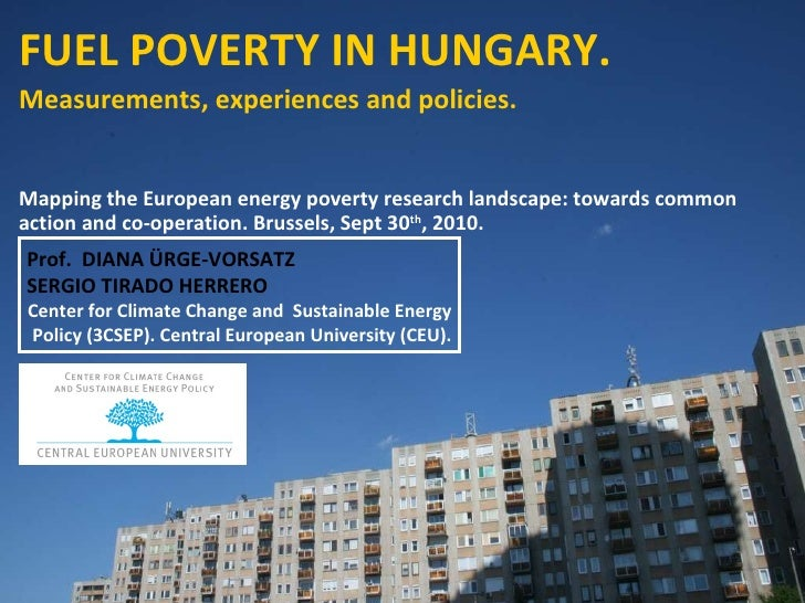 FUEL POVERTY IN HUNGARY. Measurements, experiences and policies. Mapping the European energy poverty research landscape: t...