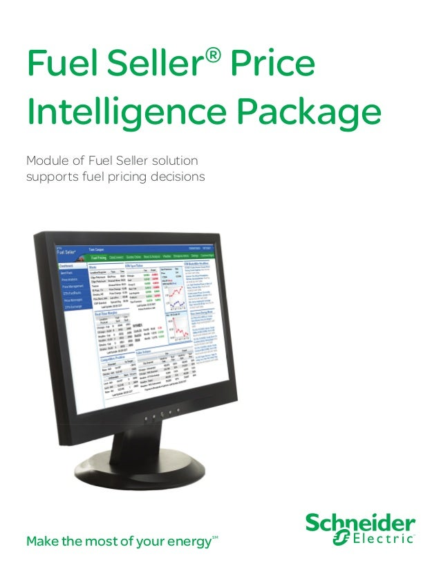 Fuel Seller Price Intelligence Package ®  Module of Fuel Seller solution supports fuel pricing decisions  Make the most of...