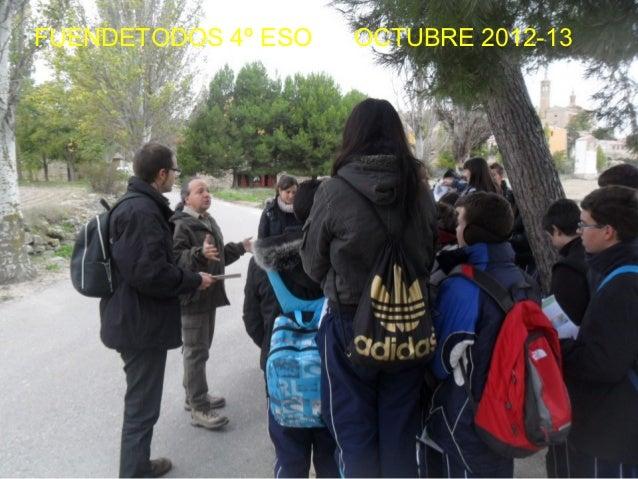 FUENDETODOS 4º ESO   OCTUBRE 2012-13