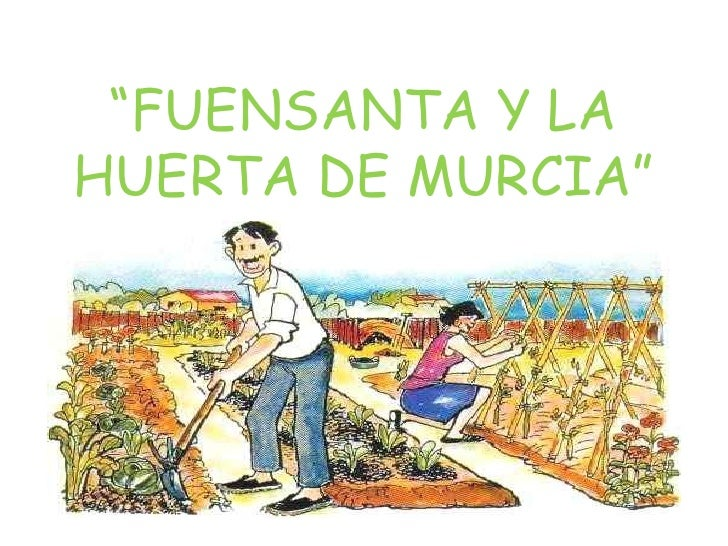 Cuento La Huerta De Murcia