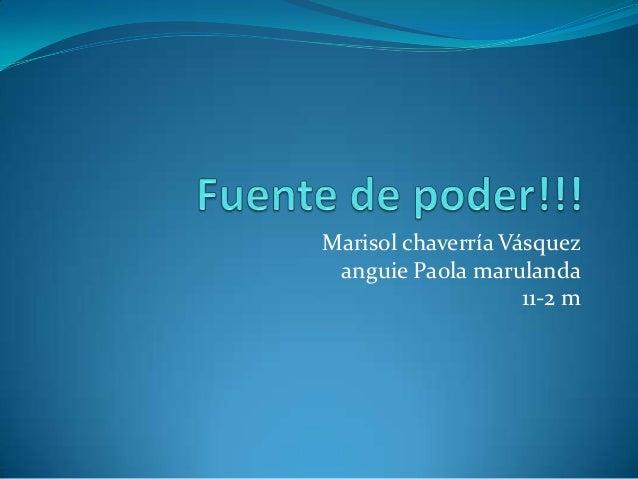 Marisol chaverría Vásquez anguie Paola marulanda                    11-2 m