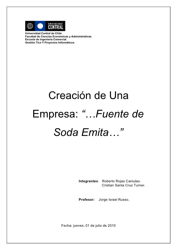 Universidad Central de Chile. Facultad de Ciencias Económicas y Administrativas. Escuela de Ingeniería Comercial. Gestión ...