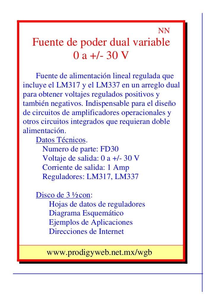 NN  Fuente de poder dual variable          0 a +/- 30 V    Fuente de alimentación lineal regulada queincluye el LM317 y el...
