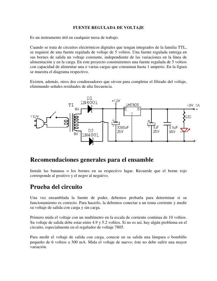 FUENTE REGULADA DE VOLTAJE  Es un instrumento útil en cualquier mesa de trabajo.  Cuando se trata de circuitos electrónico...