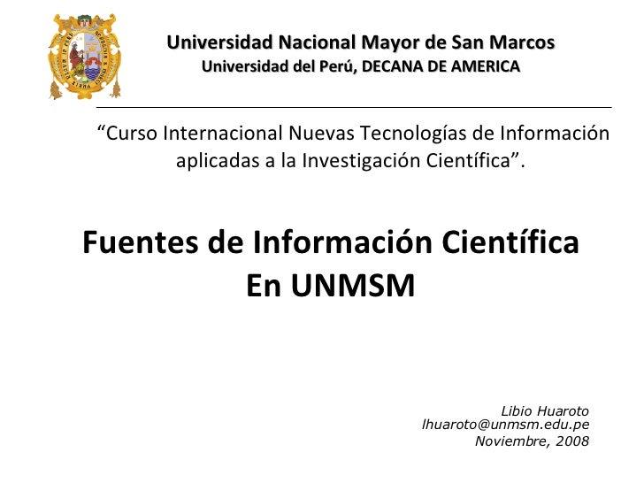 Libio Huaroto [email_address] Noviembre, 2008 Universidad Nacional Mayor de San Marcos Universidad del Perú, DECANA DE AME...