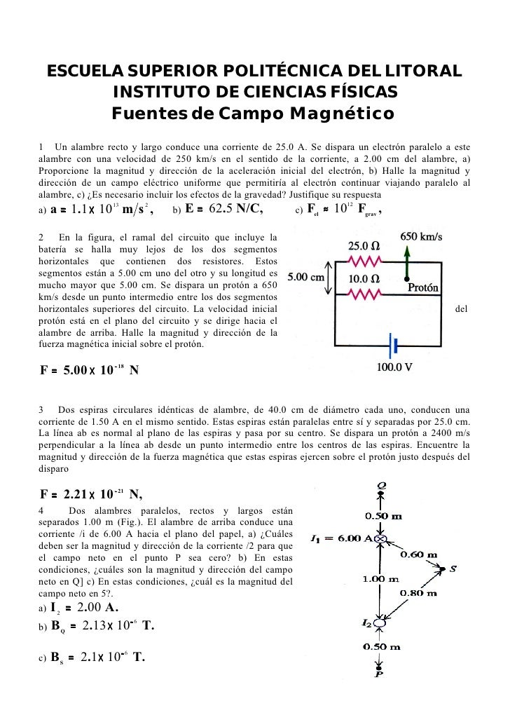 ESCUELA SUPERIOR POLITÉCNICA DEL LITORAL        INSTITUTO DE CIENCIAS FÍSICAS                   Fuentes de Campo Magnético...