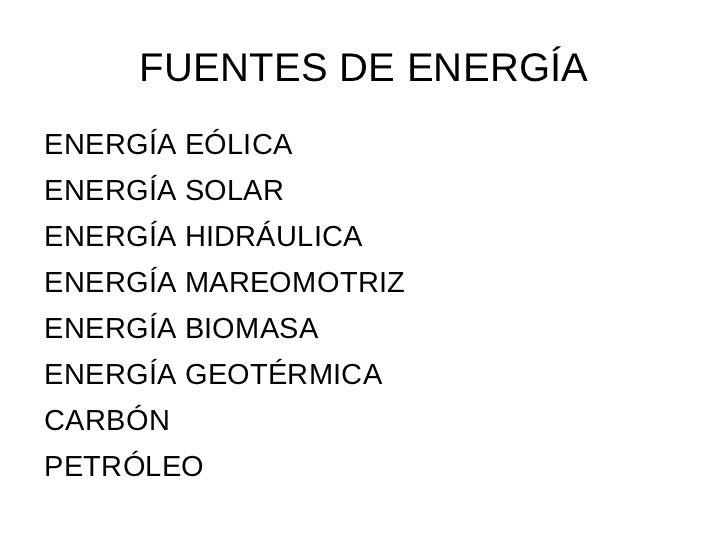 FUENTES DE ENERGÍA <ul><li>ENERGÍA EÓLICA