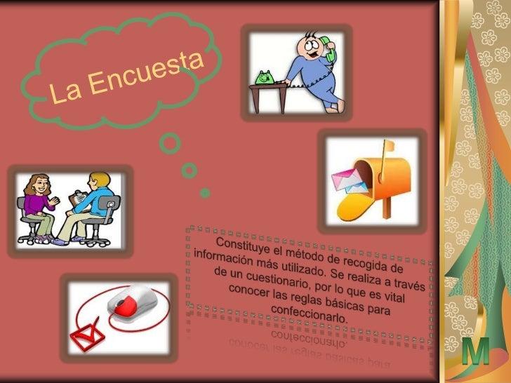 Encuesta Personal                VENTAJAS                                   INCONVENIENTES                                ...