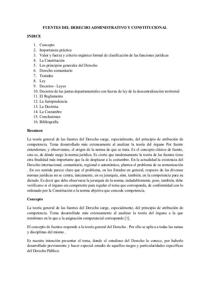 FUENTES DEL DERECHO ADMINISTRATIVO Y CONSTITUCIONALINDICE    1.    Concepto    2.    Importancia práctica    3.    Valor y...
