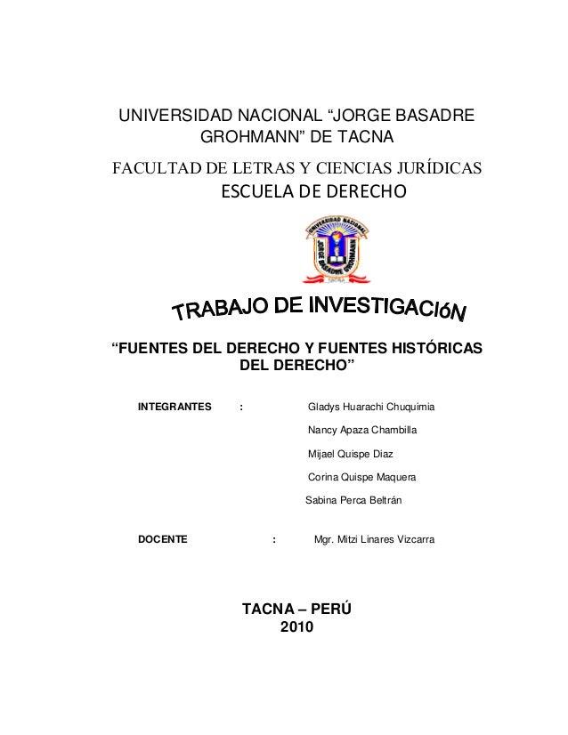 """UNIVERSIDAD NACIONAL """"JORGE BASADRE         GROHMANN"""" DE TACNA FACULTAD DE LETRAS Y CIENCIAS JURÍDICAS                 ESC..."""