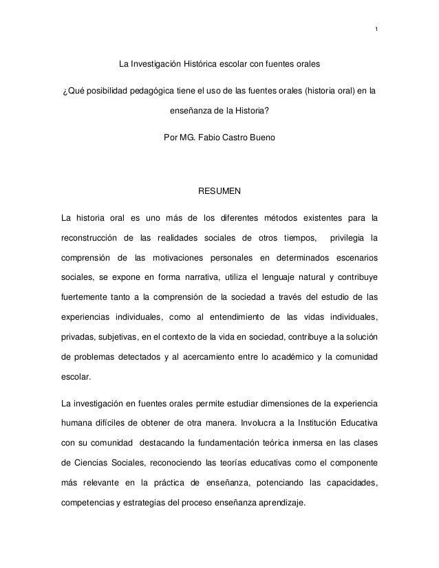 1               La Investigación Histórica escolar con fuentes orales¿Qué posibilidad pedagógica tiene el uso de las fuent...