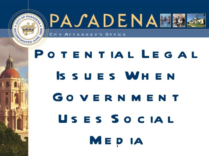 Potential Legal Issues When Government Uses Social Media