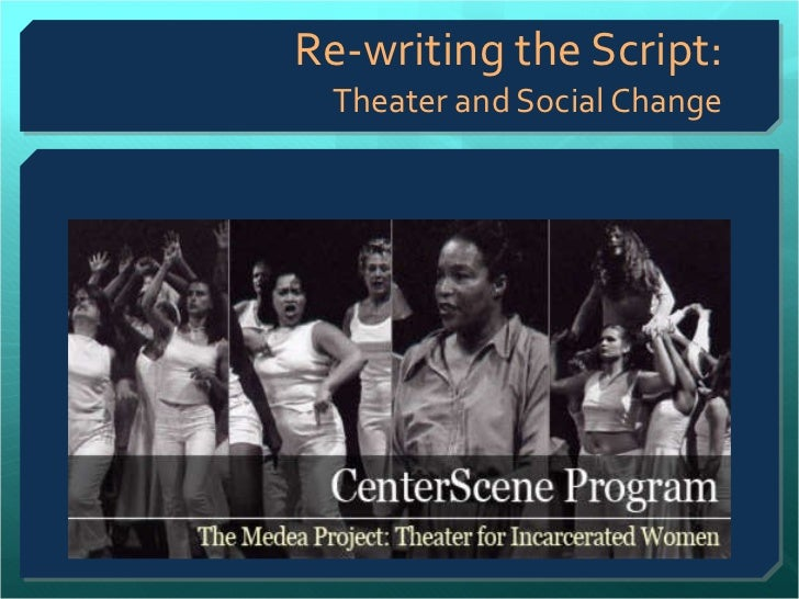 Re-writing the Script: Theater and Social Change