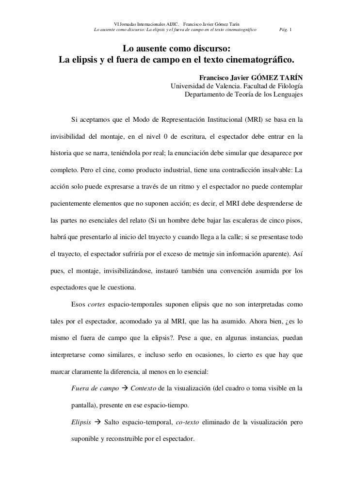 VI Jornadas Internacionales AIJIC. Francisco Javier Gómez Tarín                Lo ausente como discurso: La elipsis y el f...