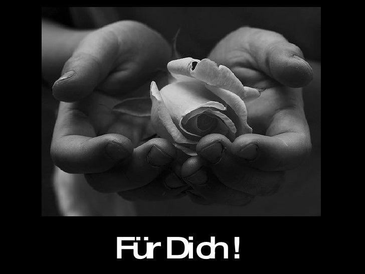 Für Dich !