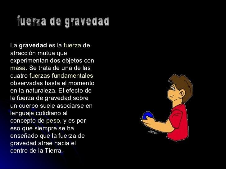 Fuerza gravitacional for Fuera definicion