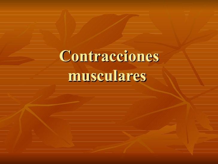 Contracciones musculares