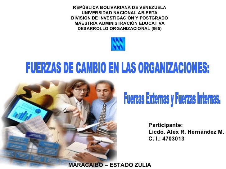 REPÚBLICA BOLIVARIANA DE VENEZUELA UNIVERSIDAD NACIONAL ABIERTA DIVISIÓN DE INVESTIGACIÓN Y POSTGRADO MAESTRIA ADMINISTRAC...