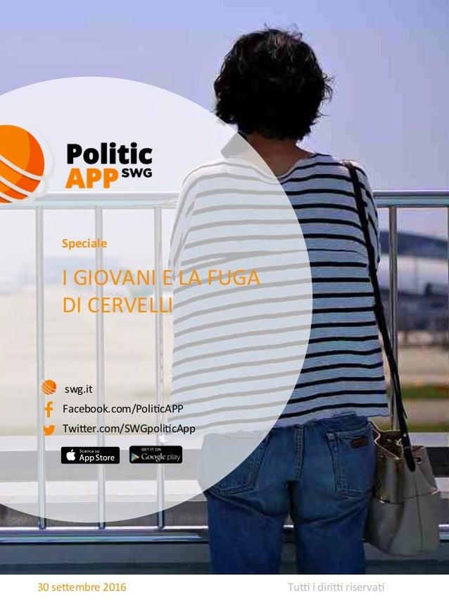 1   Tu%  i  diri%  riserva-  30  se0embre  2016   I  GIOVANI  E  LA  FUGA   DI  CERVELLI   S...