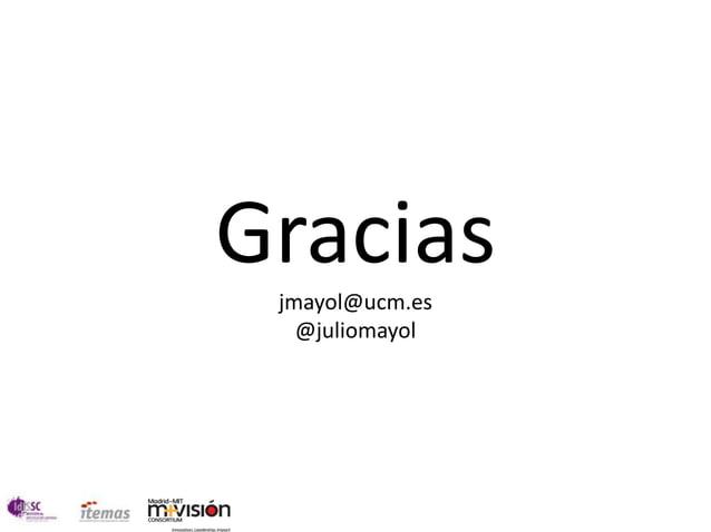 Gracias jmayol@ucm.es   @juliomayol