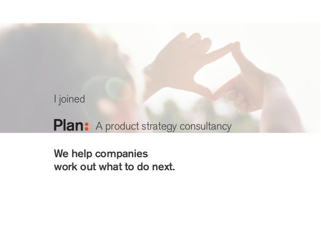 I joined ! We help companies work out what to do next. Helping innovation and design teams raise their game Bringing clari...