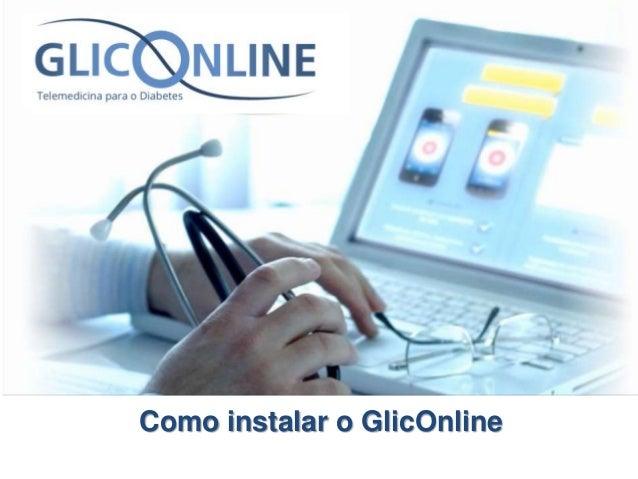 Como instalar o GlicOnline