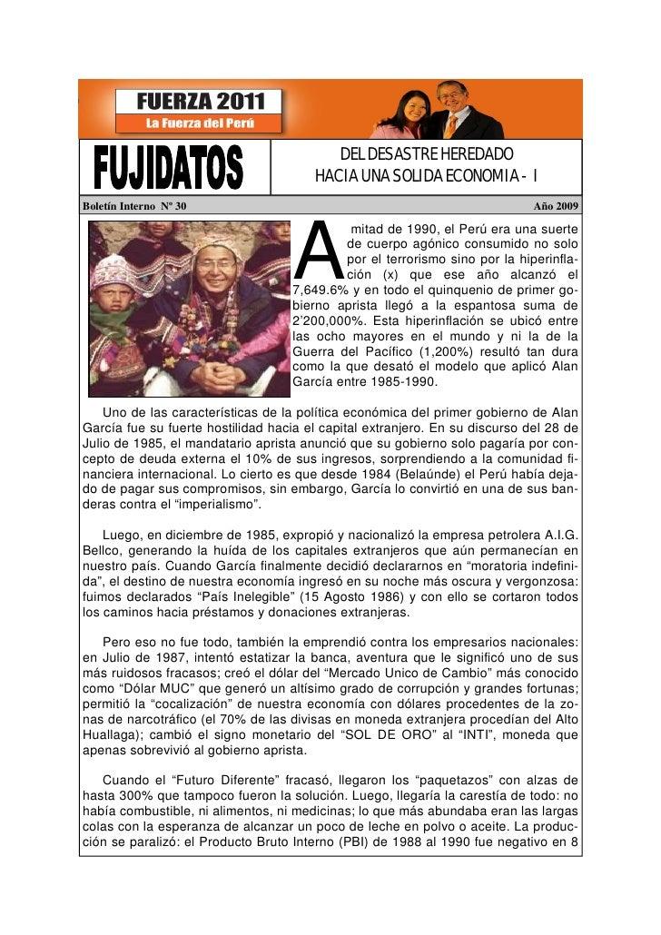 DEL DESASTRE HEREDADO                                        HACIA UNA SOLIDA ECONOMIA - I Boletín Interno Nº 30          ...