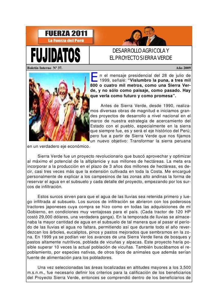 DESARROLLO AGRICOLA Y                                            EL PROYECTO SIERRA VERDE Boletín Interno Nº 37.          ...