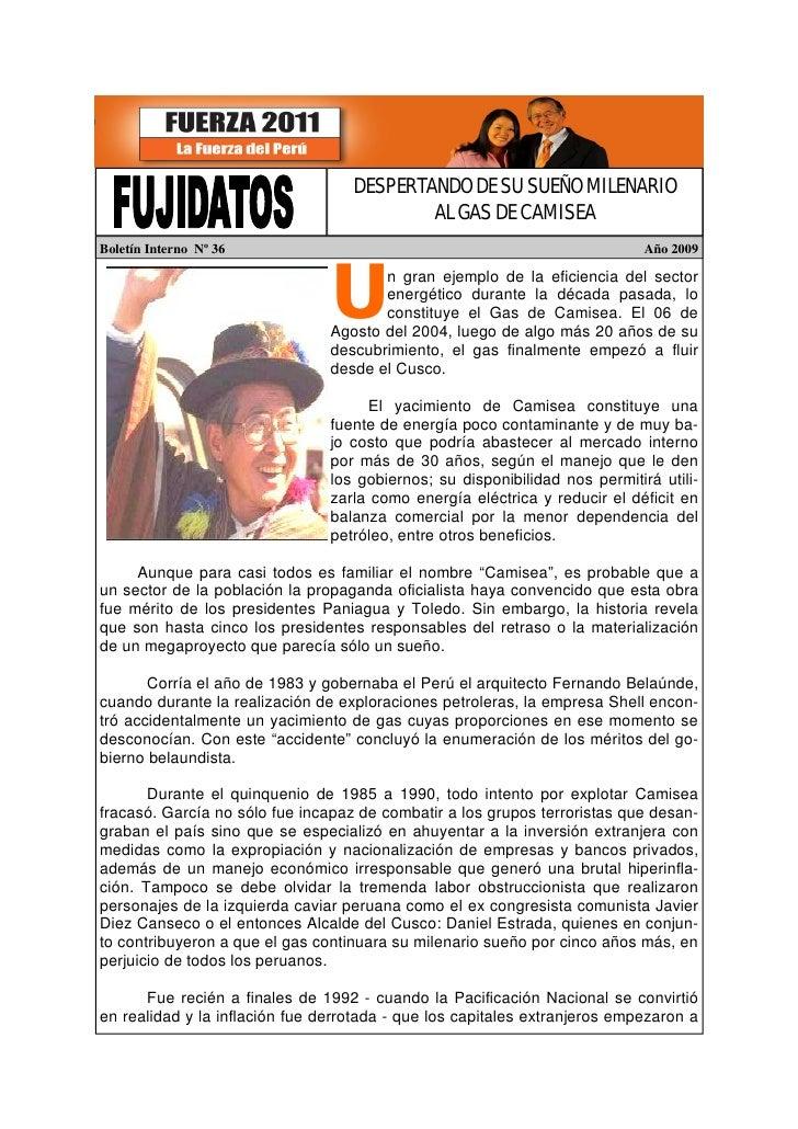 DESPERTANDO DE SU SUEÑO MILENARIO                                            AL GAS DE CAMISEA Boletín Interno Nº 36      ...