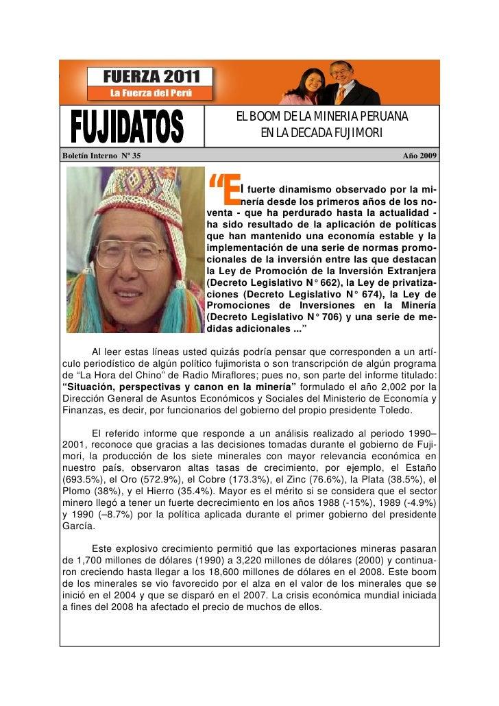 EL BOOM DE LA MINERIA PERUANA                                             EN LA DECADA FUJIMORI Boletín Interno Nº 35     ...