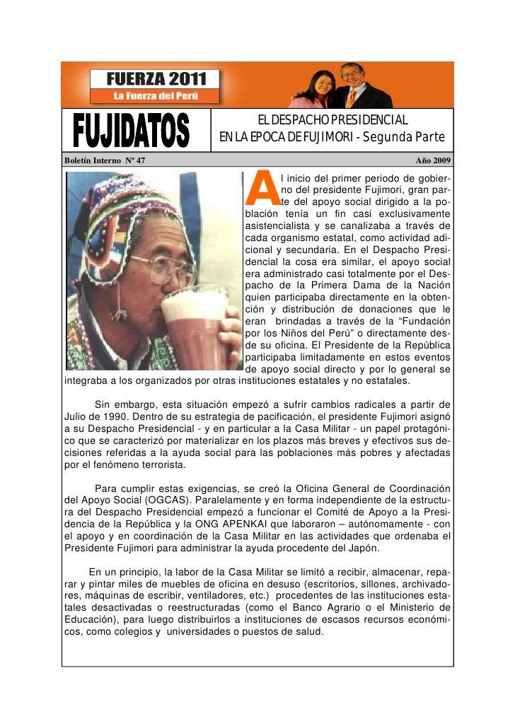 EL DESPACHO PRESIDENCIAL                                    EN LA EPOCA DE FUJIMORI - Segunda Parte Boletín Interno Nº 47 ...