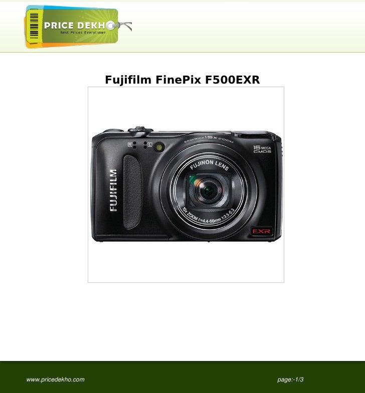 Fujifilm FinePix F500EXRwww.pricedekho.com                              page:-1/3