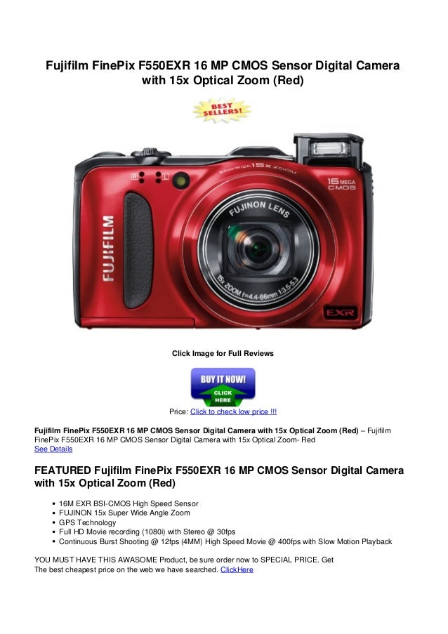 Fujifilm FinePix F550EXR 16 MP CMOS Sensor Digital Camerawith 15x Optical Zoom (Red)Click Image for Full ReviewsPrice: Cli...