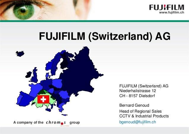 Einführung in die neue Fuji Power-Point-Präsentation ‹N°›| FUJIFILM (Switzerland) AG FUJIFILM (Switzerland) AG Niederhalis...