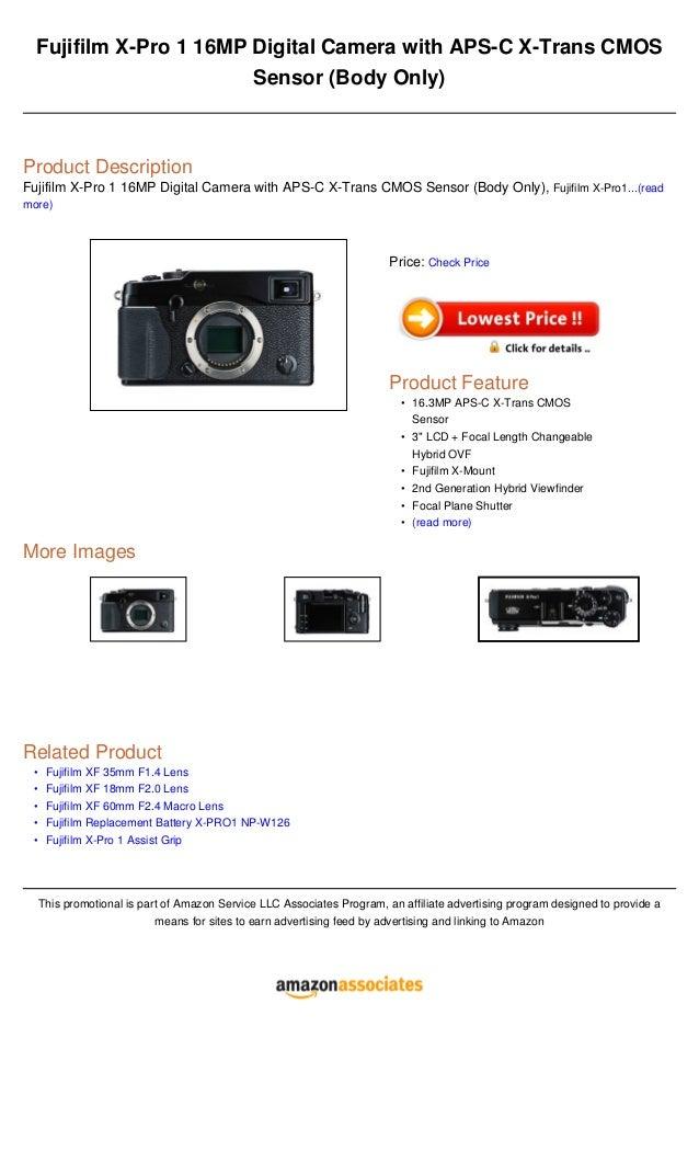 •••••Fujifilm X-Pro 1 16MP Digital Camera with APS-C X-Trans CMOSSensor (Body Only)Product DescriptionFujifilm X-Pro 1 16M...