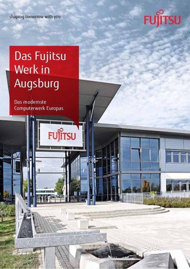 Das Fujitsu Werk in Augsburg Das modernste Computerwerk Europas