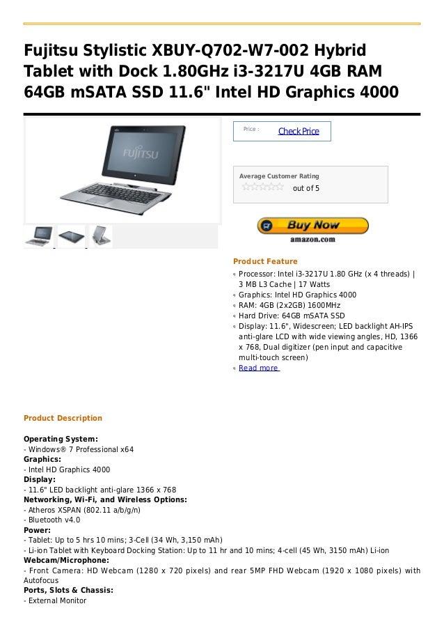 "Fujitsu Stylistic XBUY-Q702-W7-002 HybridTablet with Dock 1.80GHz i3-3217U 4GB RAM64GB mSATA SSD 11.6"" Intel HD Graphics 4..."