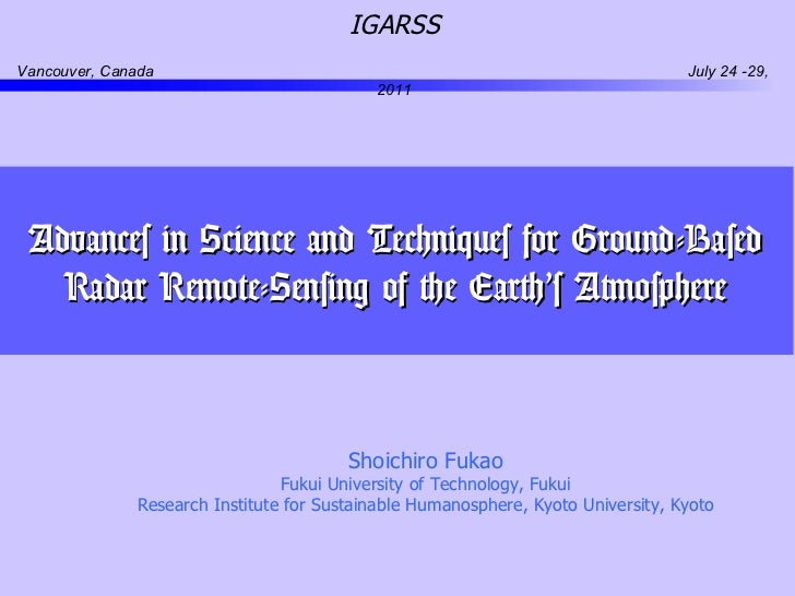 Advances in Science and Techniques for Ground-Based Radar Remote-Sensing of the Earth's Atmosphere Shoichiro Fukao Fukui U...