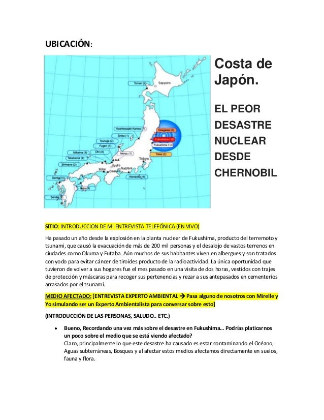 UBICACIÓN:  Costa de Japón. EL PEOR DESASTRE NUCLEAR DESDE CHERNOBIL  SITIO: INTRODUCCION DE MI ENTREVISTA TELEFÓNICA (EN ...