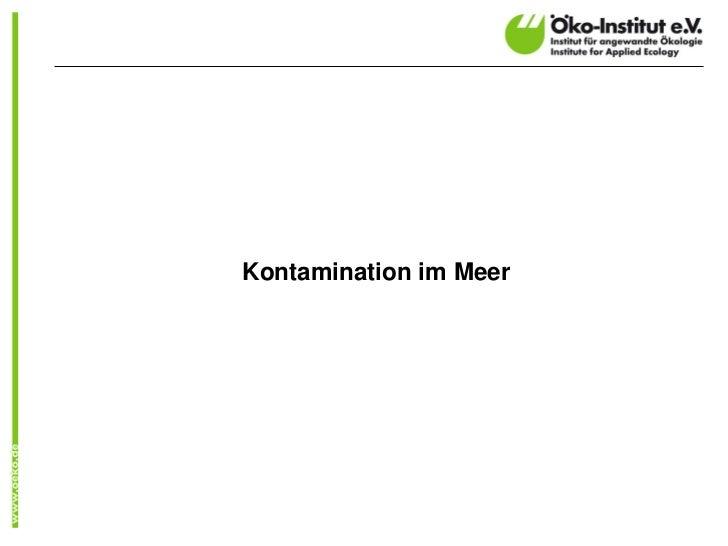 Aktivitätskonzentration an der Küste (Bq/l)                                              Messort               Datum (Mona...