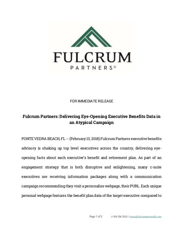 Page 1 of 5 // 904.296.2563 // press@fulcrumpartnersllc.com FOR IMMEDIATE RELEASE Fulcrum Partners: Delivering Eye-Opening...