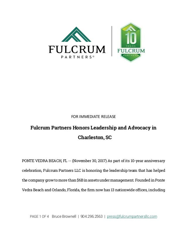 PAGE 1 OF 4 Bruce Brownell | 904.296.2563 | press@fulcrumpartnersllc.com FOR IMMEDIATE RELEASE Fulcrum Partners Honors Lea...