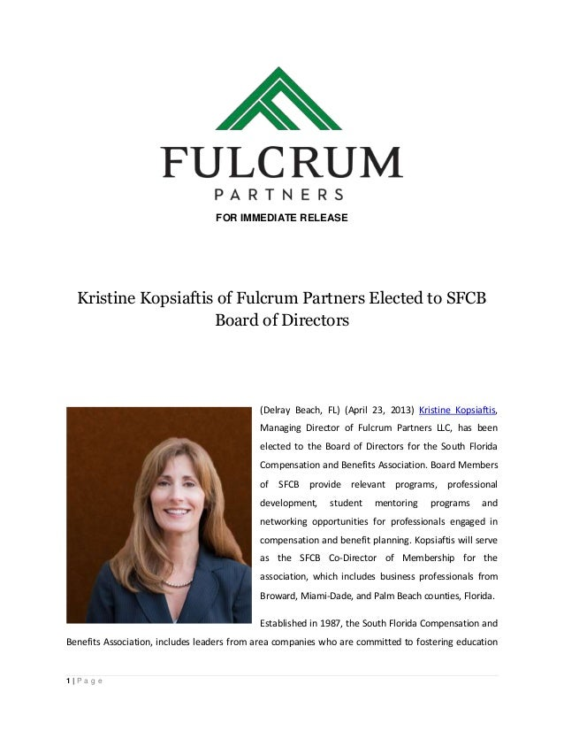 1 | P a g eFOR IMMEDIATE RELEASEKristine Kopsiaftis of Fulcrum Partners Elected to SFCBBoard of Directors(Delray Beach, FL...