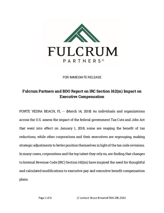 Page 1 of 6 // contact: Bruce Brownell 904.296.2563 FOR IMMEDIATE RELEASE Fulcrum Partners and BDO Report on IRC Section 1...