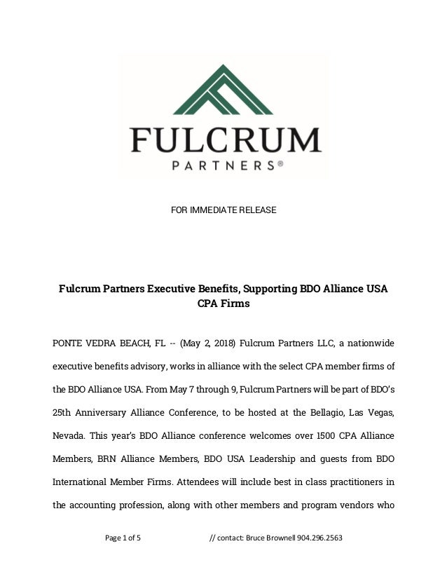 Page 1 of 5 // contact: Bruce Brownell 904.296.2563 FOR IMMEDIATE RELEASE Fulcrum Partners Executive Benefits, Supporting ...