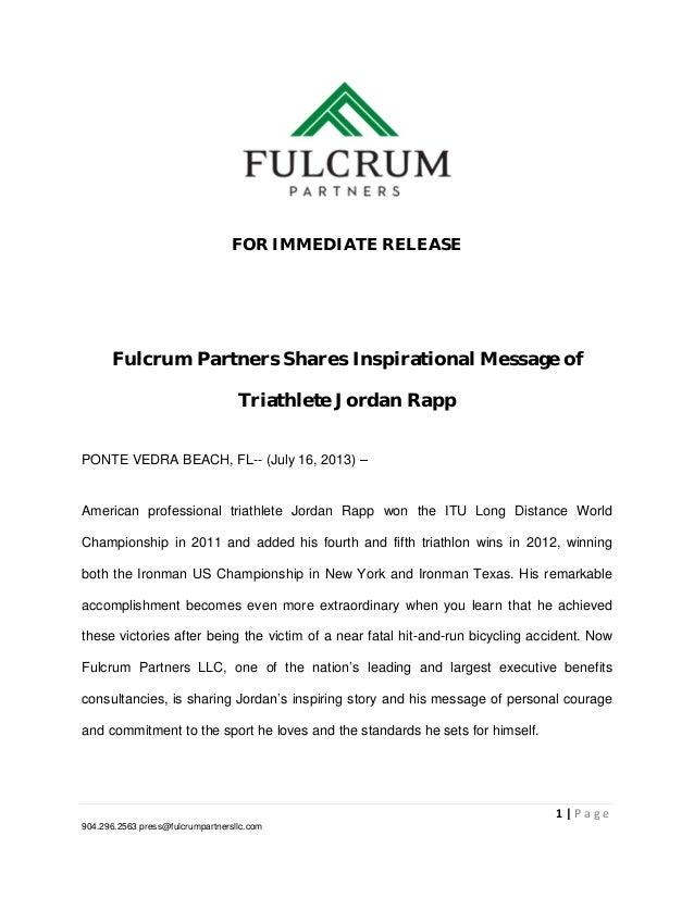 FOR IMMEDIATE RELEASE Fulcrum Partners Shares Inspirational Message of Triathlete Jordan Rapp PONTE VEDRA BEACH, FL-- (Jul...