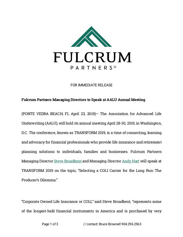 Page 1 of 3 // contact: Bruce Brownell 904.296.2563 FOR IMMEDIATE RELEASE Fulcrum Partners Managing Directors to Speak at ...