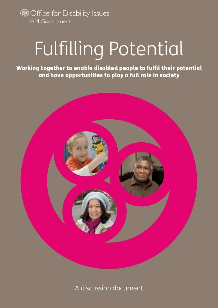 Fulfilling PotentialWorking together to enable disabled people to fulfil their potential       and have opportunities to p...