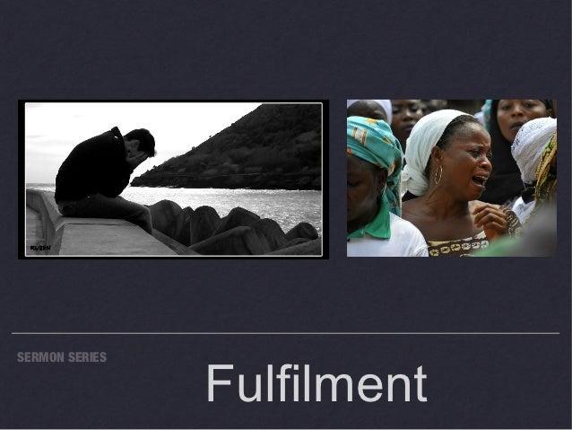 FulfilmentSERMON SERIES